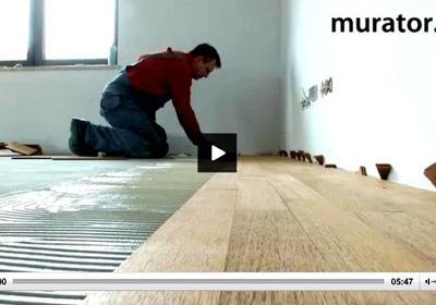 WIDEO. Podłoga drewniana na ogrzewaniu podłogowym - wykonawca radzi, jak to zrobić najlepiej
